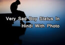 Very Sad Boy Shayari Status In Hindi With Photo Download - Gujju Powers 00